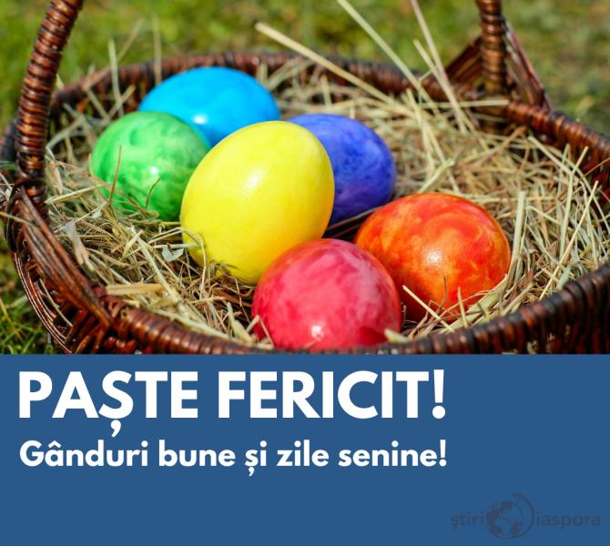 ȘtiriDiaspora vă urează Paște Fericit, oriunde v-ați afla!