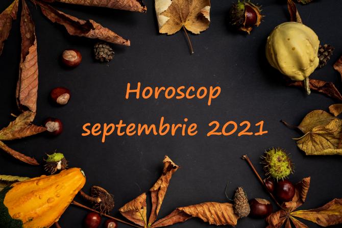 Horoscop lunar septembrie 2021: Luna renașterii pentru Berbeci și Lei, Balanțele și Vărsătorii vor lua decizii radicale. Previziuni complete
